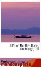 Portada de LIFE OF THE REV. HENRY HARBAUGH, D.D