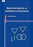 Portada de BREVE HISTORIA DE LA LINGÜISTICA ESTRUCTURAL