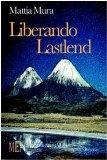 Portada de LIBERANDO LASTLEND. UN MISTERIOSO CAVALIERE IN LOTTA CONTRO IL PRINCIPE DEL MALE (BIBLIOTECA 80. NARRATORI)