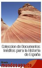 Portada de COLECCION DE DOCUMENTOS INÉDITOS PARA LA HISTORIA DE ESPAÑA
