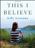 Portada de THIS I BELIEVE: LIFE LESSONS