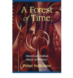 Portada de [( A FOREST OF TIME: AMERICAN INDIAN WAYS OF HISTORY )] [BY: PETER NABOKOV] [MAR-2002]
