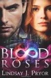 Portada de BLOOD ROSES: 2 (BLACKTHORN) BY PRYOR, LINDSAY J. (2013) PAPERBACK