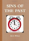 Portada de SINS OF THE PAST BY WILSON, KEVIN (2012) PAPERBACK