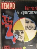 Portada de TEMPO - IL 1951 NEL MONDO : TERRORI E SPERANZE