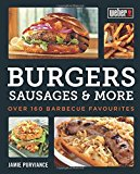 Portada de WEBER'S BURGERS, SAUSAGES & MORE: OVER 160 BARBECUE FAVOURITES BY PURVIANCE, JAMIE (2015) PAPERBACK