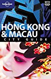 Portada de HONG KONG AND MACAU: CITY GUIDE (LONELY PLANET CITY GUIDES) BY ANDREW STONE (1-FEB-2010) PAPERBACK