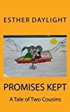 Portada de PROMISES KEPT: A TALE OF TWO COUSINS BY ESTHER DAYLIGHT (2013-12-11)