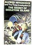 Portada de ALFRED HITCHCOCK AND THE THREE INVESTIGATORS IN THE SECRET OF SKELETON ISLAND