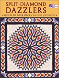 Portada de SPLIT-DIAMOND DAZZLERS: QUILTS TO PAPER PIECE BY PAULINE JOHNSTON (1-MAR-2003) PAPERBACK