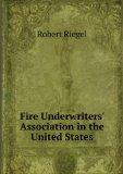 Portada de FIRE UNDERWRITERS' ASSOCIATION IN THE UNITED STATES