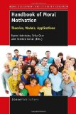 Portada de HANDBOOK OF MORAL MOTIVATION: THEORIES, MODELS, APPLICATIONS BY KARIN HEINRICHS (2013-04-12)
