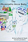 Portada de THE ABOMINABLE SNOW BABY BY DANIEL R FANELLI (2015-10-30)