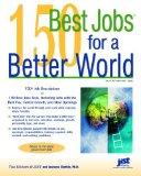 Portada de 150 BEST JOBS FOR A BETTER WORLD BY SHATKIN, LAURENCE (2007) PAPERBACK