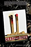 Portada de CRASH AND BURN BY MICHAEL HASSAN (2014-10-14)