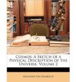 Portada de [( COSMOS: A SKETCH OF A PHYSICAL DESCRIPTION OF THE UNIVERSE, VOLUME 2 )] [BY: PROFESSOR ALEXANDER VON HUMBOLDT] [MAR-2010]