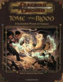 Portada de TOME AND BLOOD: A GUIDEBOOK TO WIZARDS AND SORCERERS (DUNGEONS & DRAGONS ACCESSORIES) BY BRUCE R. CORDELL (27-JUN-2001) PAPERBACK
