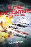 Portada de CLOSE ENCOUNTERS OF THE FATAL KIND: SUSPICIOUS DEATHS, MYSTERIOUS MURDERS, AND BIZARRE DISAPPEARANCES IN UFO HISTORY BY NICK REDFERN (30-JUN-2014) PAPERBACK