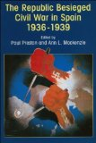 Portada de THE REPUBLIC BESIEGED: CIVIL WAR IN SPAIN 1936-1939 BY PRESTON, PAUL, MACKENZIE, ANN L. (1996) PAPERBACK