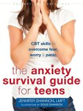 Portada de THE ANXIETY SURVIVAL GUIDE FOR TEENS: CBT SKILLS TO OVERCOME FEAR, WORRY, AND PANIC (THE INSTANT HELP SOLUTIONS SERIES) BY JENNIFER SHANNON LMFT (2015-09-01)