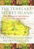 Portada de THE TEMPLARS' SECRET ISLAND: THE KNIGHTS, THE PRIEST AND THE TREASURE BY ERLING HAAGENSEN (14-MAR-2002) PAPERBACK