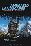 Portada de [(ANIMATED LANDSCAPES : HISTORY, FORM, AND FUNCTION)] [EDITED BY CHRIS PALLANT] PUBLISHED ON (OCTOBER, 2015)