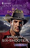 Portada de SMOKIN' SIX-SHOOTER (HARLEQUIN LARGER PRINT INTRIGUE) BY B. J. DANIELS (2009-09-08)