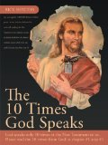 Portada de THE 10 TIMES GOD SPEAKS: GOD SPEAKS ONLY 10 TIMES IN THE NEW TESTAMENT TO US. PLEASE READ THE 10 VERSES FROM GOD IN CHAPTER #1 STEP #1 BY SHELTON, RICK (2012) PAPERBACK