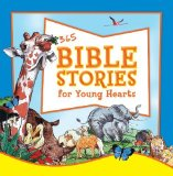 Portada de 365 BIBLE STORIES FOR YOUNG HEARTS BY HUDSON, LION (2006) HARDCOVER