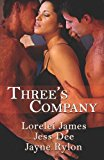 Portada de THREE'S COMPANY BY LORELEI JAMES (2009-08-01)