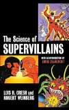 Portada de THE SCIENCE OF SUPERVILLAINS BY GRESH, LOIS H. (2004) HARDCOVER