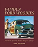Portada de FAMOUS FORD WOODIES: AMERICA'S FAVORITE STATION WAGONS, 1929-51 BY LORIN SORENSEN (1-DEC-2003) HARDCOVER