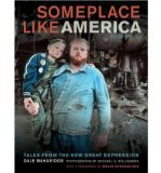 Portada de [( SOMEPLACE LIKE AMERICA: TALES FROM THE NEW GREAT DEPRESSION )] [BY: DALE MAHARIDGE] [JUN-2013]