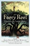 Portada de THE FAERY REEL: TALES FROM THE TWILIGHT REALM BY CHARLES VESS, NEIL GAIMAN (2004) HARDCOVER