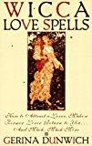 Portada de WICCA LOVE SPELLS (CITADEL LIBRARY OF THE MYSTIC ARTS) BY GERINA DUNWICH (2000-06-01)