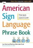 Portada de THE AMERICAN SIGN LANGUAGE PHRASE BOOK 3RD EDITION BY BERNSTEIN FANT, BARBARA, MILLER, BETTY, FANT, LOU (2008) PAPERBACK