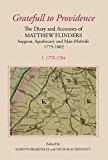 Portada de [(GRATEFULL TO PROVIDENCE: 1775-1784 V. 1 : THE DIARY AND ACCOUNTS OF MATTHEW FLINDERS, SURGEON, APOTHECARY AND MAN-MIDWIFE, 1775-1802)] [BY (AUTHOR) MATTHEW FLINDERS ] PUBLISHED ON (JANUARY, 2008)