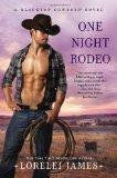 Portada de ONE NIGHT RODEO: A BLACKTOP COWBOYS NOVEL BY JAMES, LORELEI (2012) PAPERBACK