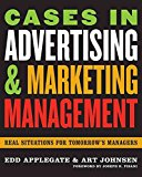 Portada de [(CASES IN ADVERTISING AND MARKETING MANAGEMENT : REAL SITUATIONS FOR TOMORROW'S MANAGERS)] [BY (AUTHOR) EDD C. APPLEGATE ] PUBLISHED ON (OCTOBER, 2006)