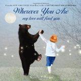 Portada de WHEREVER YOU ARE, MY LOVE WILL FIND YOU BY TILLMAN, NANCY (2013) BOARD BOOK