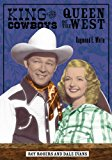 Portada de KING OF THE COWBOYS, QUEEN OF THE WEST: ROY ROGERS AND DALE EVANS BY RAYMOND E. WHITE (2005-10-05)
