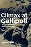 Portada de [(CLIMAX AT GALLIPOLI : THE FAILURE OF THE AUGUST OFFENSIVE)] [BY (AUTHOR) RHYS CRAWLEY] PUBLISHED ON (JULY, 2015)