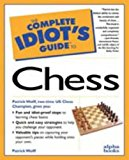 Portada de COMPLETE IDIOT'S GUIDE TO CHESS (THE COMPLETE IDIOT'S GUIDE) BY WOLFF (1997-04-16)