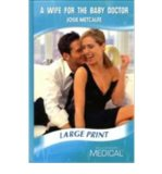 Portada de [(A WIFE FOR THE BABY DOCTOR)] [ BY (AUTHOR) JOSIE METCALFE ] [AUGUST, 2009]
