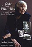 Portada de ADDIE OF THE FLINT HILLS: A PRAIRIE CHILD DURING THE DEPRESSION (1915-1935) BY ADALINE SORACE AS TOLD TO DEBORAH SORACE PRUTZMAN (2009-06-11)