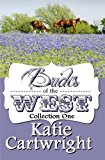 Portada de BRIDES OF THE WEST (MAIL ORDER BRIDES COLLECTION) (VOLUME 1) BY KATIE CARTWRIGHT (2015-08-27)