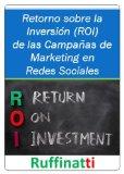 Portada de RETORNO SOBRE LA INVERSIÓN (ROI) DE LAS CAMPAÑAS DE MARKETING EN REDES SOCIALES
