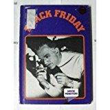 Portada de BLACK FRIDAY (MOVIE MONSTERS SERIES) BY CARL R. GREEN (1985-02-02)