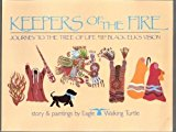 Portada de KEEPERS OF THE FIRE: JOURNEY TO THE TREE OF LIFE BASED ON BLACK ELK'S VISION BY EAGLE WALKING TURTLE (OCTOBER 19,1986)