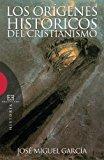 Portada de LOS ORÍGENES HISTÓRICOS DEL CRISTIANISMO